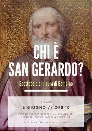 Locandina spettacolo Chi è San Gerardo?